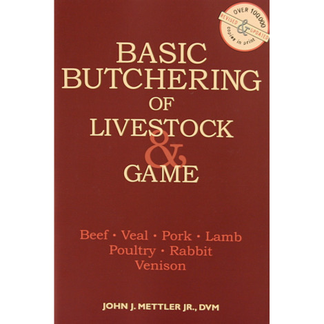 Basic Butchering Of Livestock And Game Book