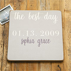 The Best Days Sign