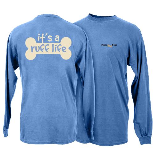 Ruff Life Peace Dogs Long Sleeve T-Shirt