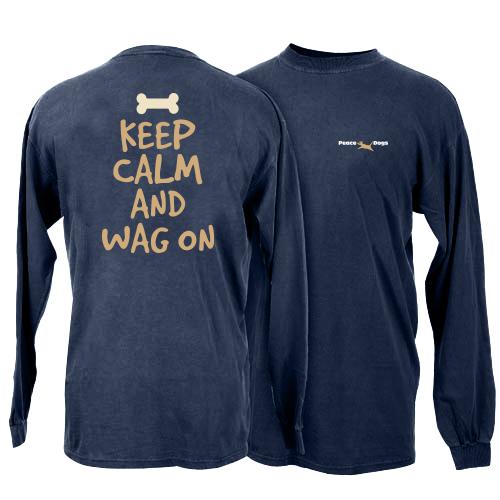 Keep Calm and Wag On Peace Dogs Long Sleeve T-Shirt