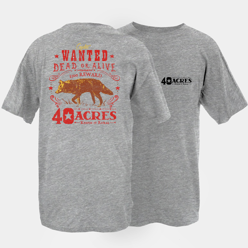Fourty Acres Coyote Wanted Dead Adult Short Sleeve T-Shirt