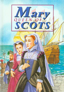 Mary Queen of Scots Story for Children