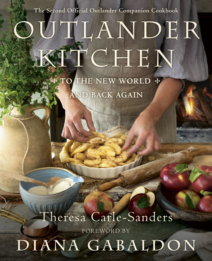 Outlander Kitchen Cookbook - From the Old World to the New World and Back Again