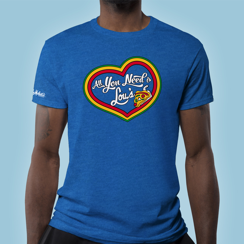 Lou Malnati's All You Need is Lou's T-Shirt