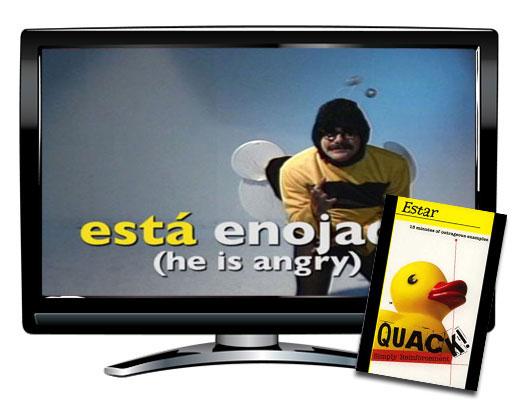 Quack!™ Estar Spanish Video