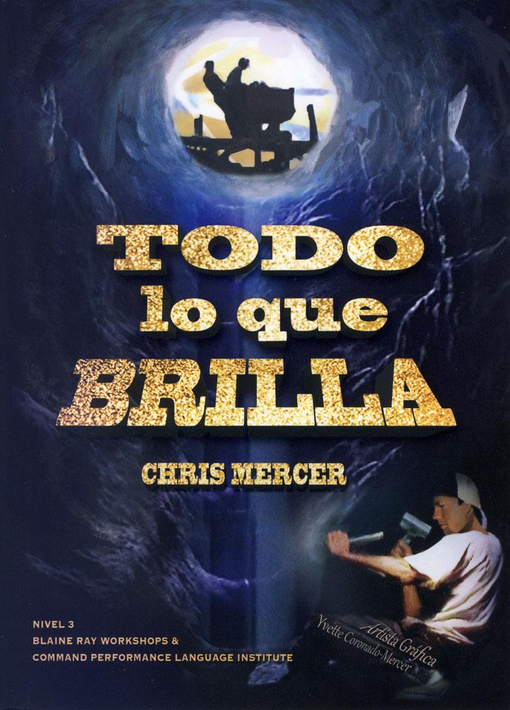 Todo lo que brilla Spanish Level 3+ Reader