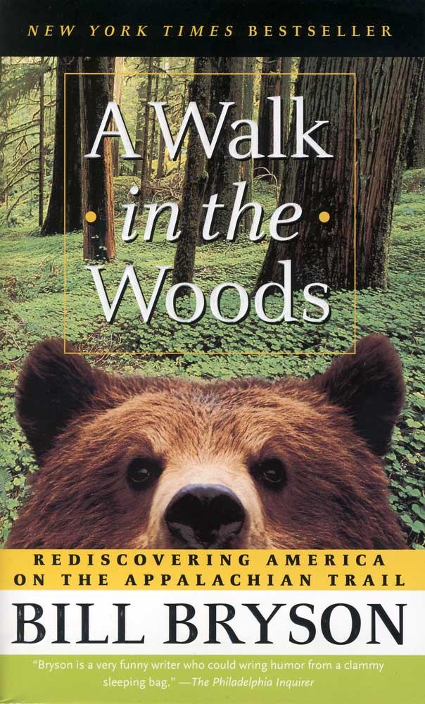 A Walk in the Woods Paperback Book (1210L)