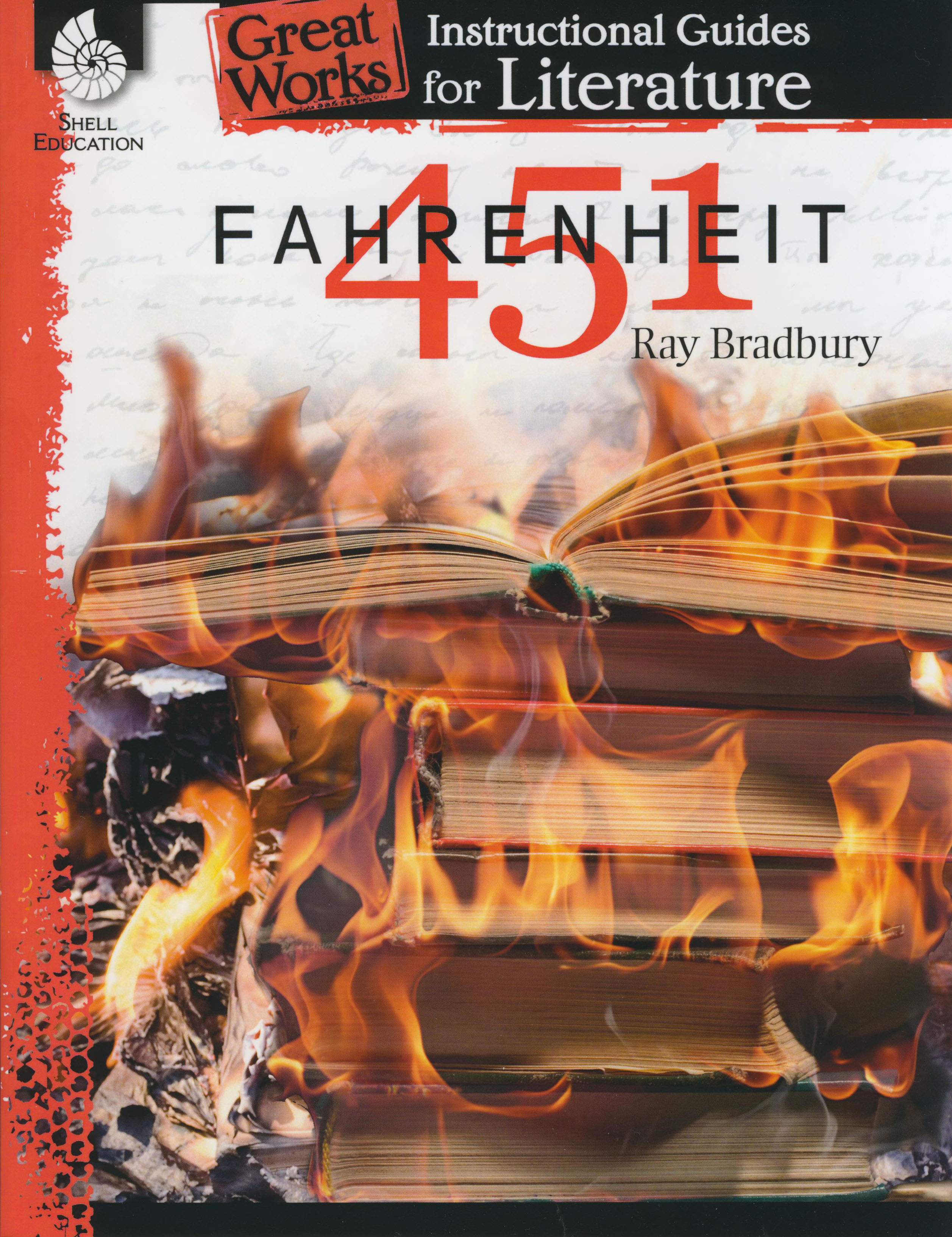 Great Works Instructional Guide for Literature: Fahrenheit 451