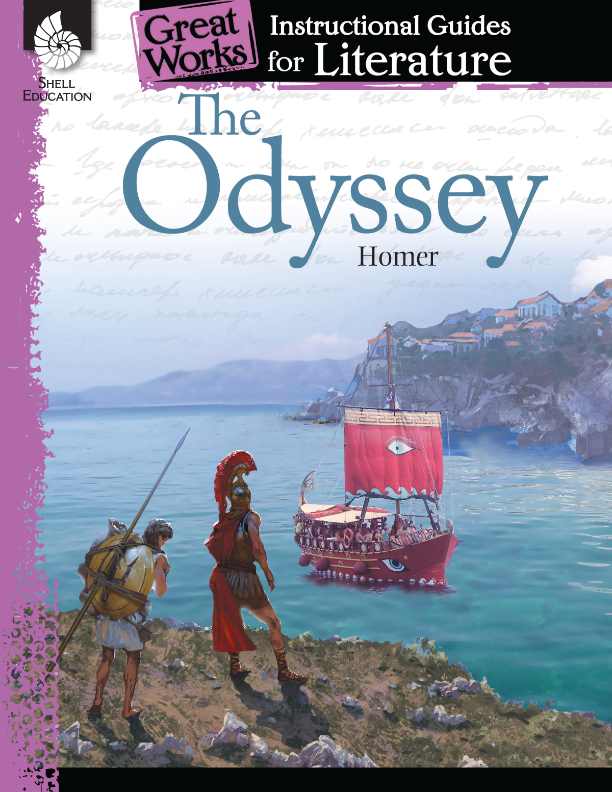 Great Works Instructional Guide for Literature: The Odyssey