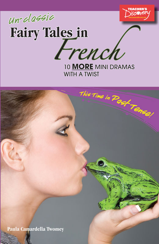 More Unclassic Fairy Tales in French Level 2–3