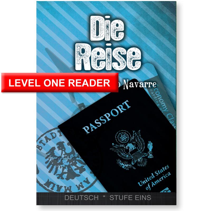 Die Reise German Level 1 Reader