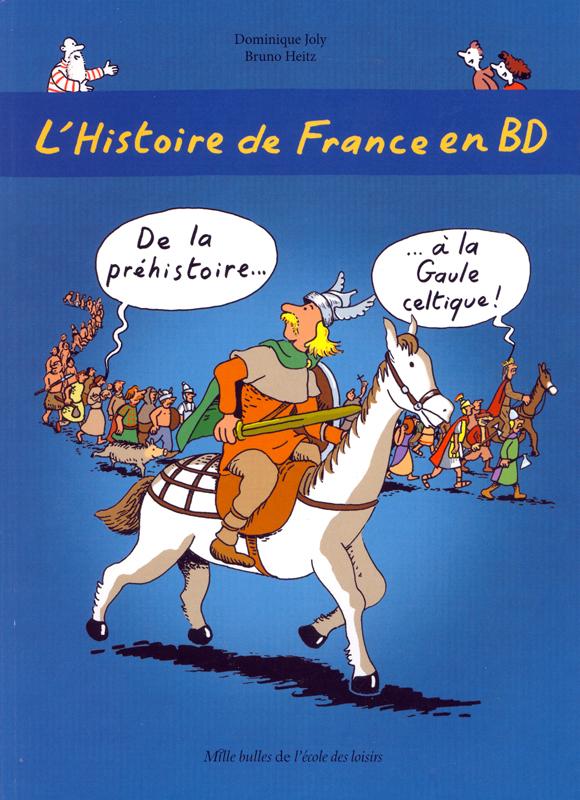 L'Histoire de France en BD Volume 1 French Level 2 Graphic Novel