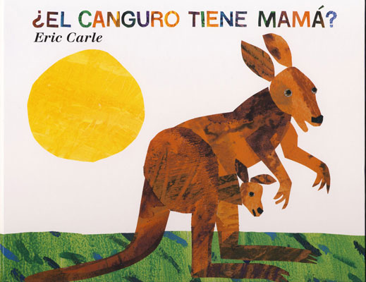 Does a Kangaroo Have a Mother Too? Spanish Book