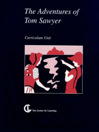 The Adventures of Tom Sawyer Curriculum Unit