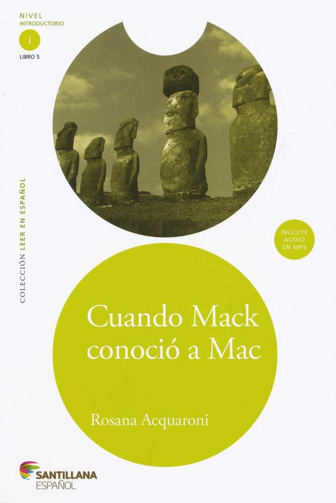 Cuando Mack conoció a Mac Spanish Level 1 Reader with Audio CD