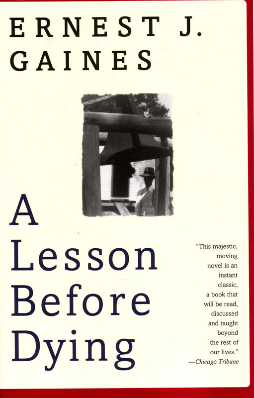 A Lesson Before Dying Paperback Book (750L)
