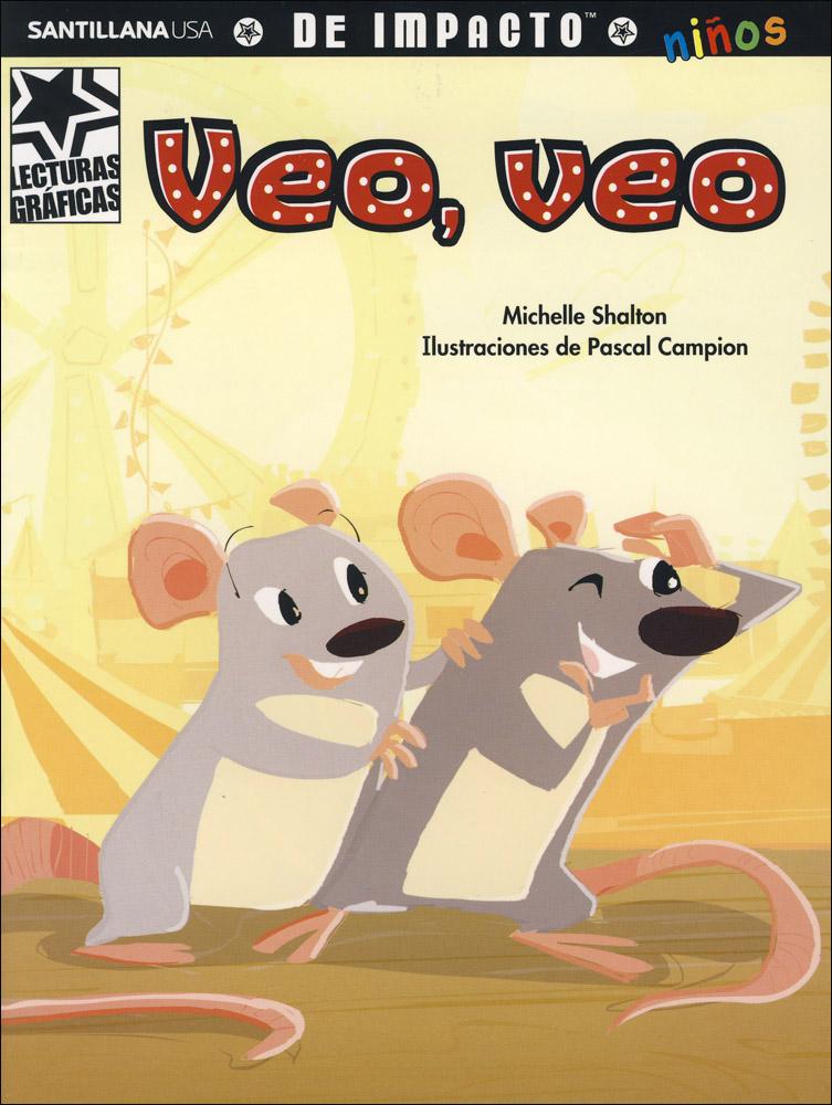 Veo, veo Spanish Graphic Reader