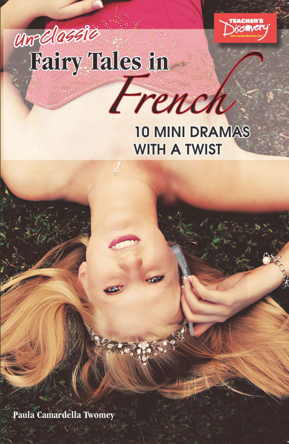 Un-classic Fairy Tales in French Level 2