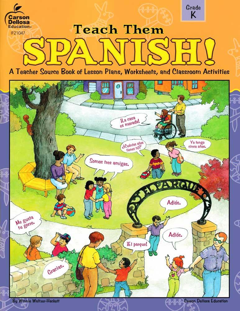 Teach Them Spanish! Grade K Book
