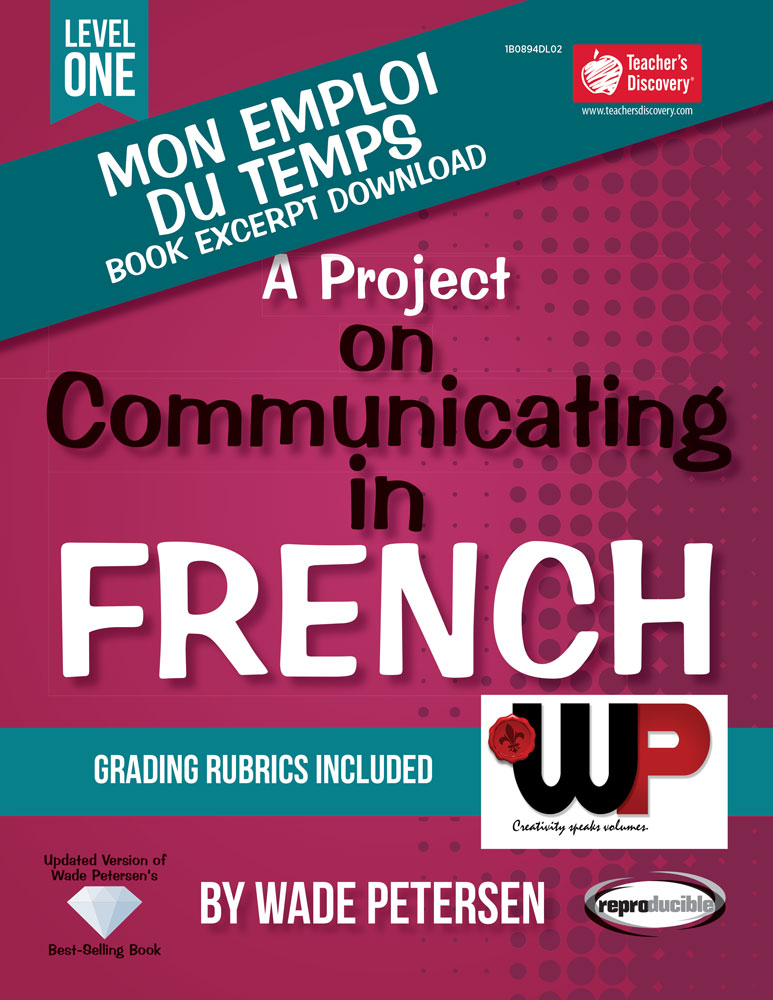 A Project on Communicating in French: Mon emploi du temps Book Excerpt Download