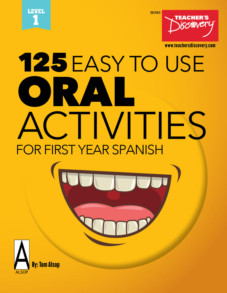 125 Easy to Use Oral Activities for First Year Spanish Book