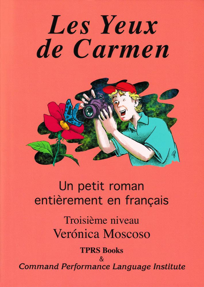 Les Yeux de Carmen Level 3 French Reader