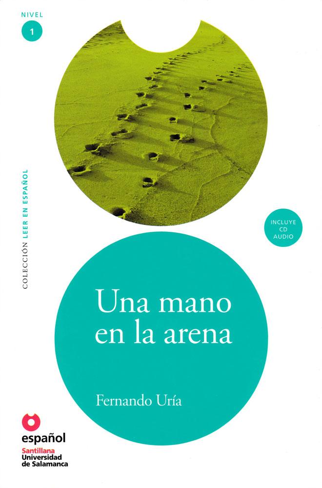 Una mano en la arena Spanish Level 2 Reader with Audio CD