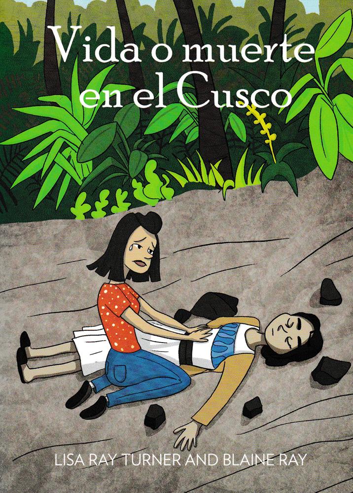 Vida o muerte en el Cusco Level 3+ Reader
