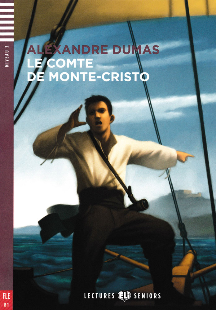 Le Comte de Monte-Cristo French Level 2 Reader
