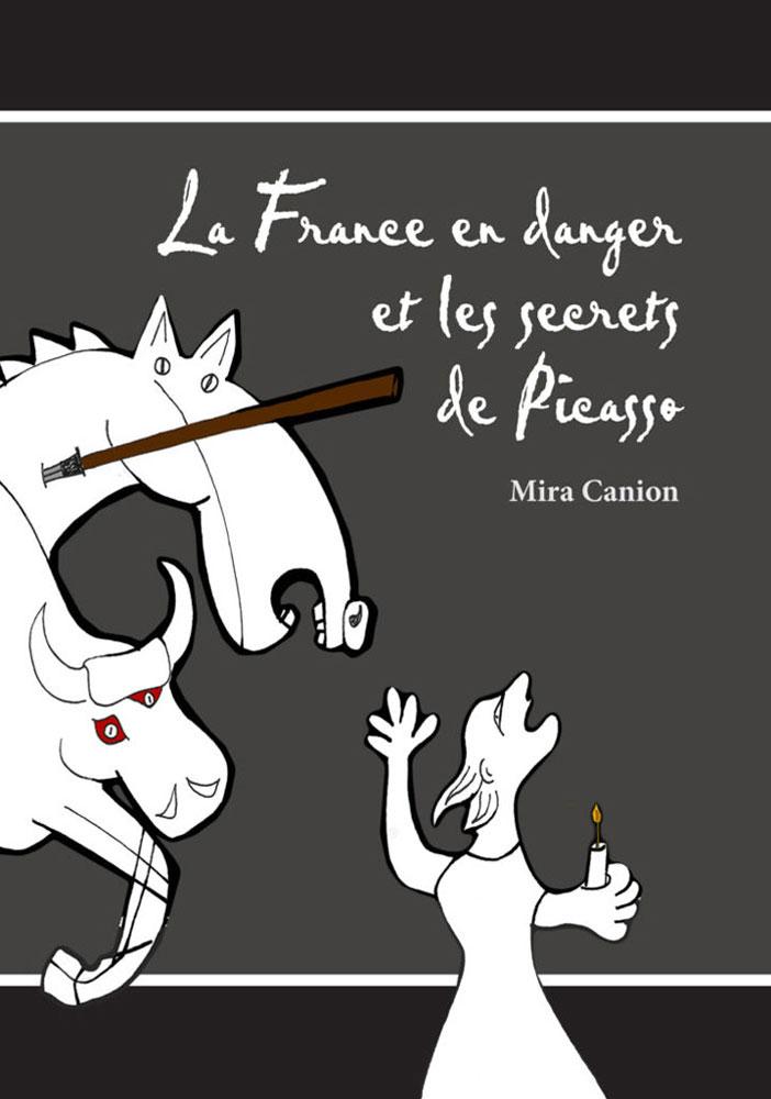 La France en danger et les secrets de Picasso French Level 1 Reader