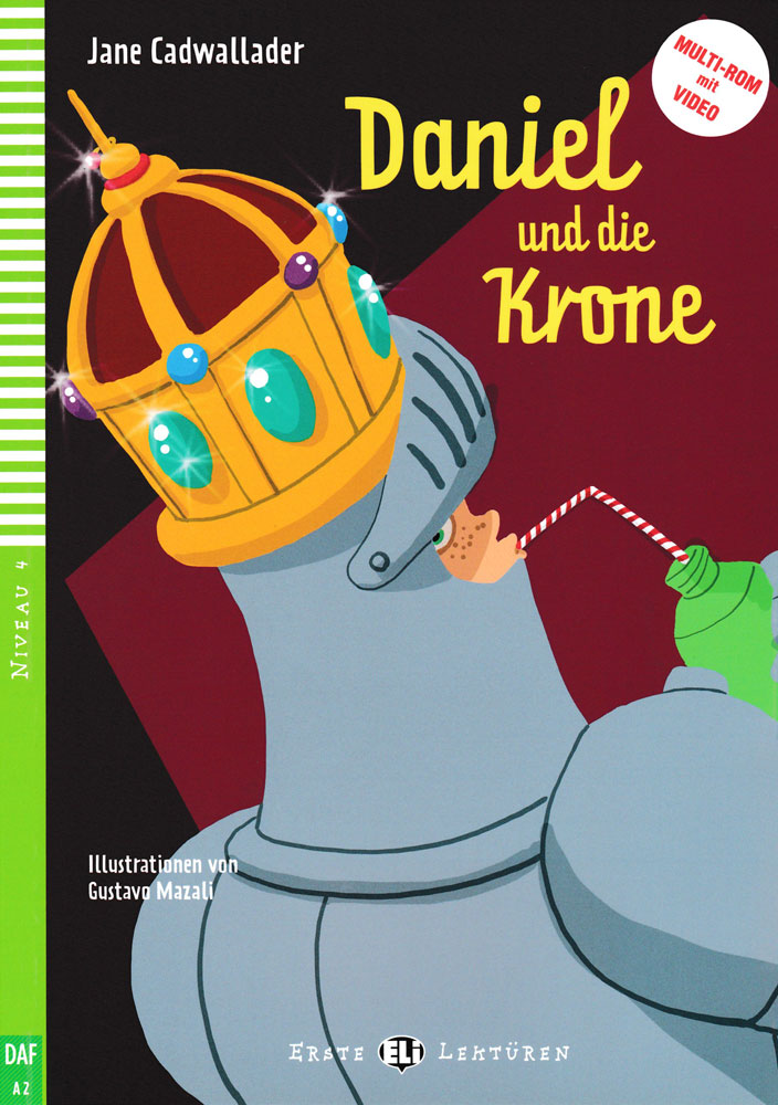 Daniel und die Krone German Level 3 Reader