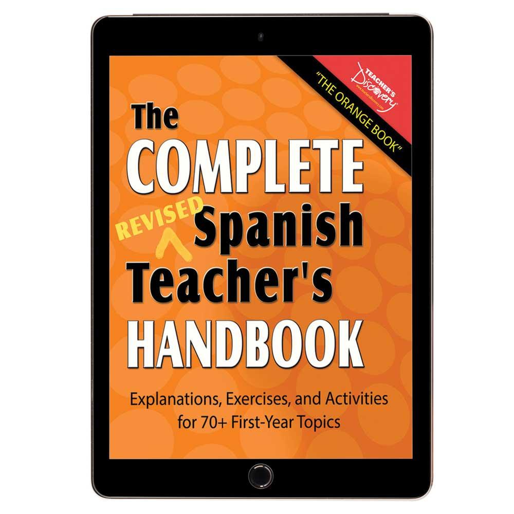 The Complete Spanish Teacher's Handbook