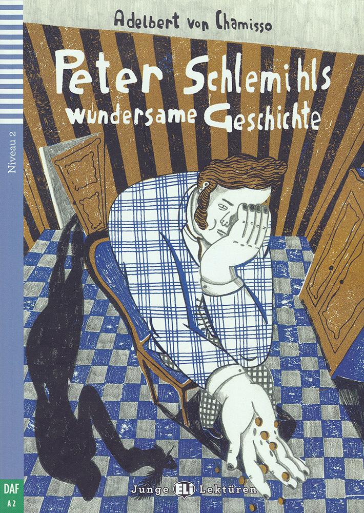 Peter Schlemihls wundersame Geschichte German Level 3 Reader