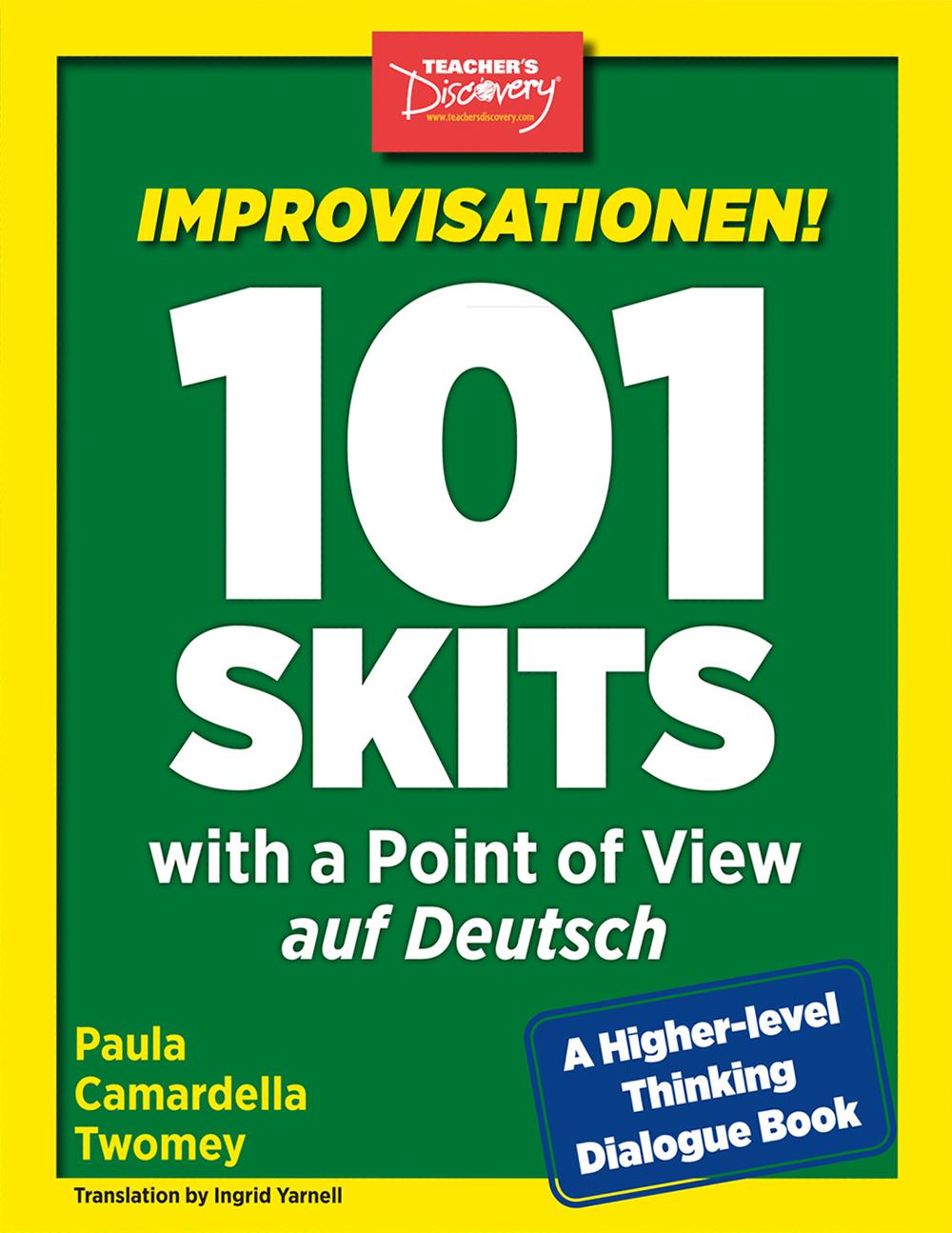 Improvisationen! 101 Skits with a Point of View auf Deutsch Book