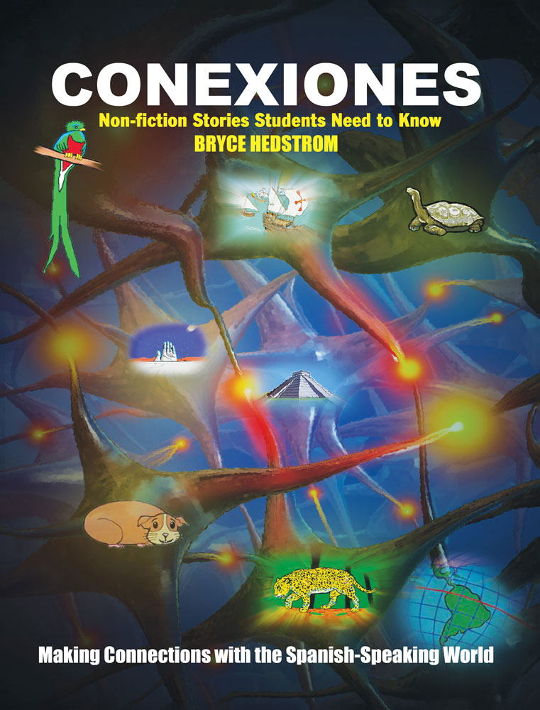 Conexiones: Making Connections with the Spanish-Speaking World Book
