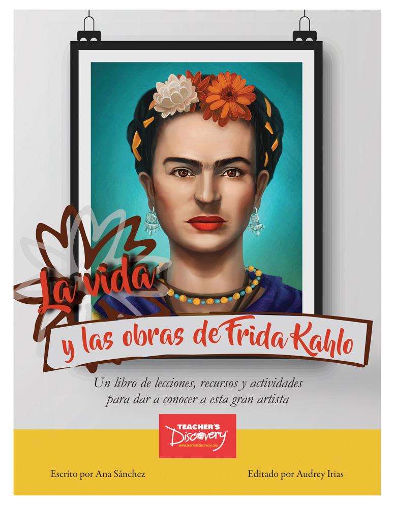 La vida y las obras de Frida Kahlo Book
