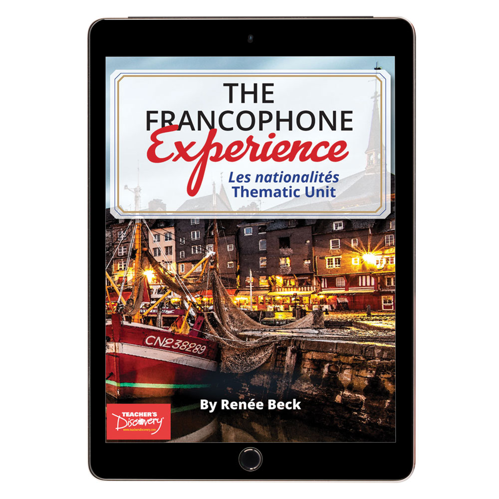 The Francophone Experience: Les nationalités Thematic Unit - DIGITAL RESOURCE DOWNLOAD