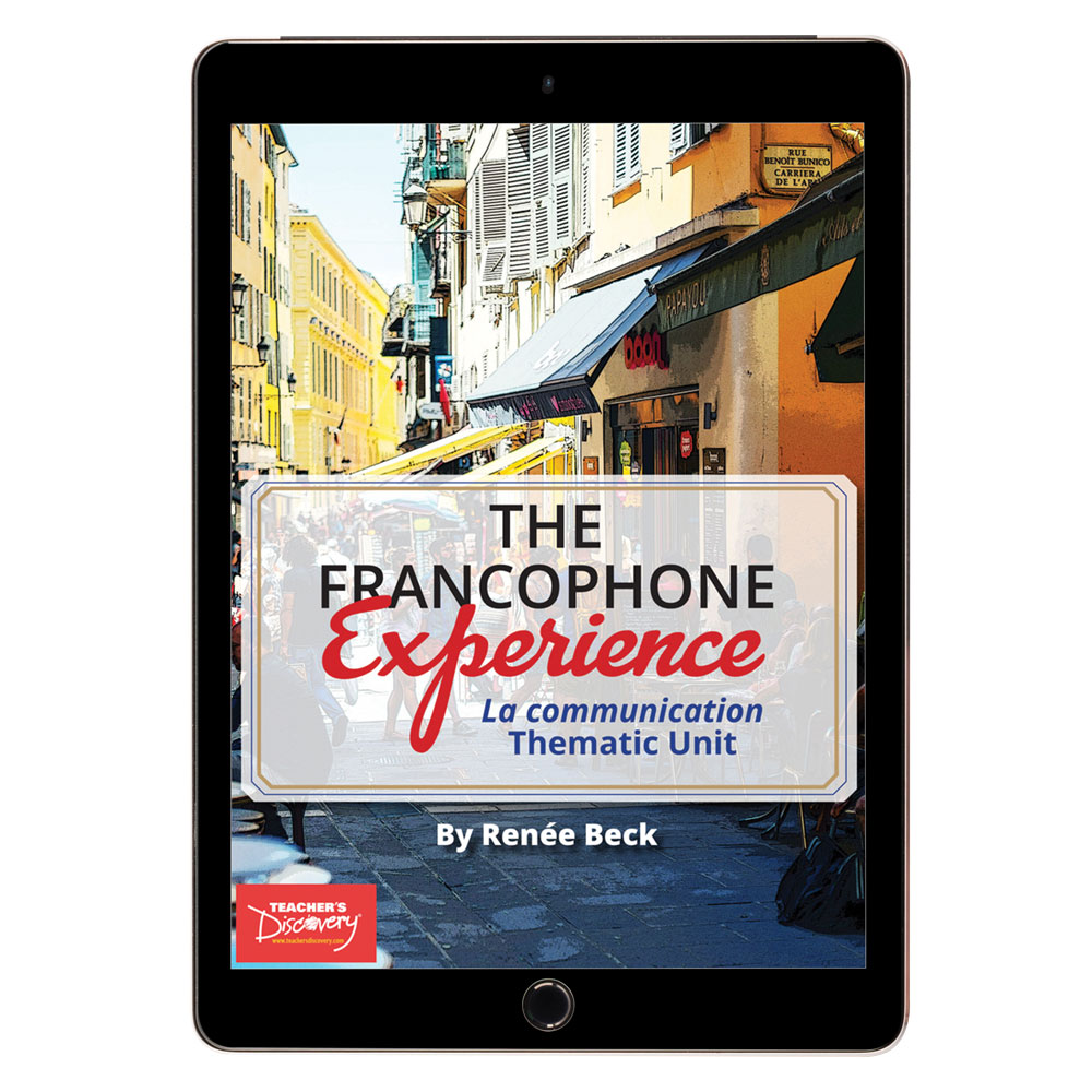 The Francophone Experience: La communication Thematic Unit - DIGITAL RESOURCE DOWNLOAD