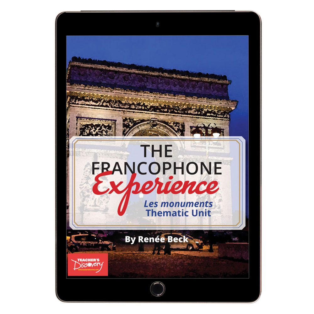 The Francophone Experience: Les monuments Thematic Unit - DIGITAL RESOURCE DOWNLOAD