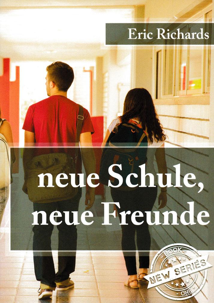 neue Schule, neue Freunde German Level 1 Reader