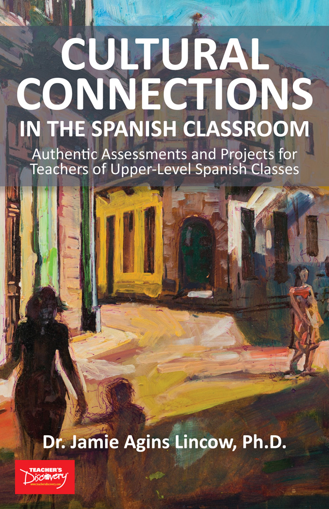 Cultural Connections in the Spanish Classroom Book