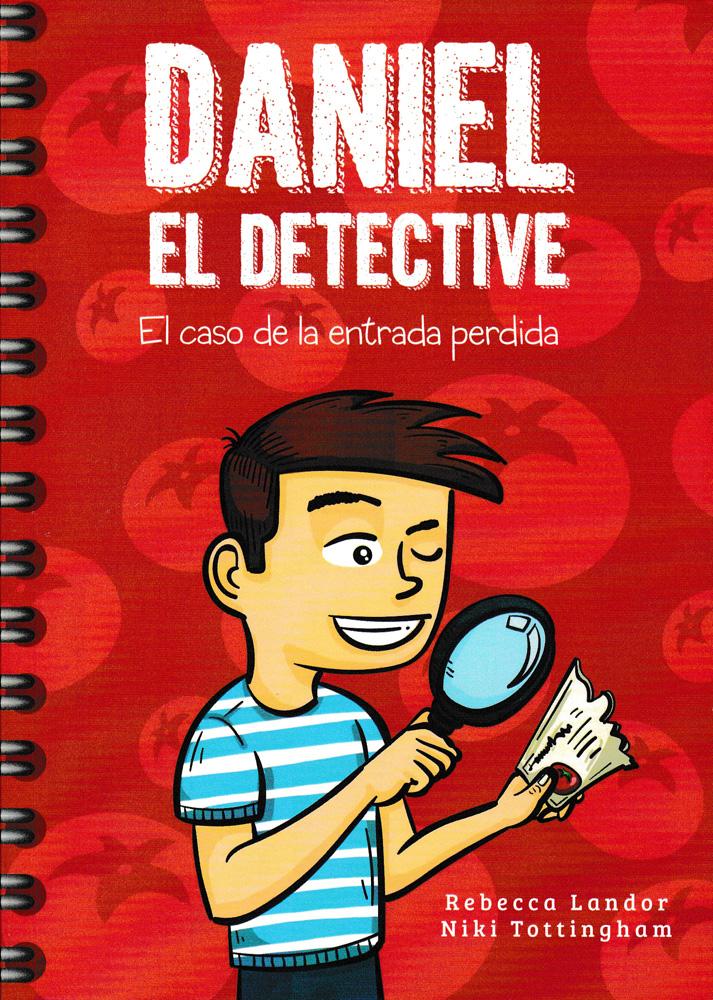 Daniel el detective: El caso de la entrada perdida Spanish Level 1 Reader