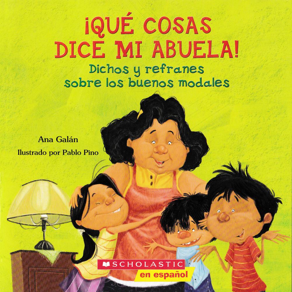 ¡Qué cosas dice mi abuela! Spanish Book