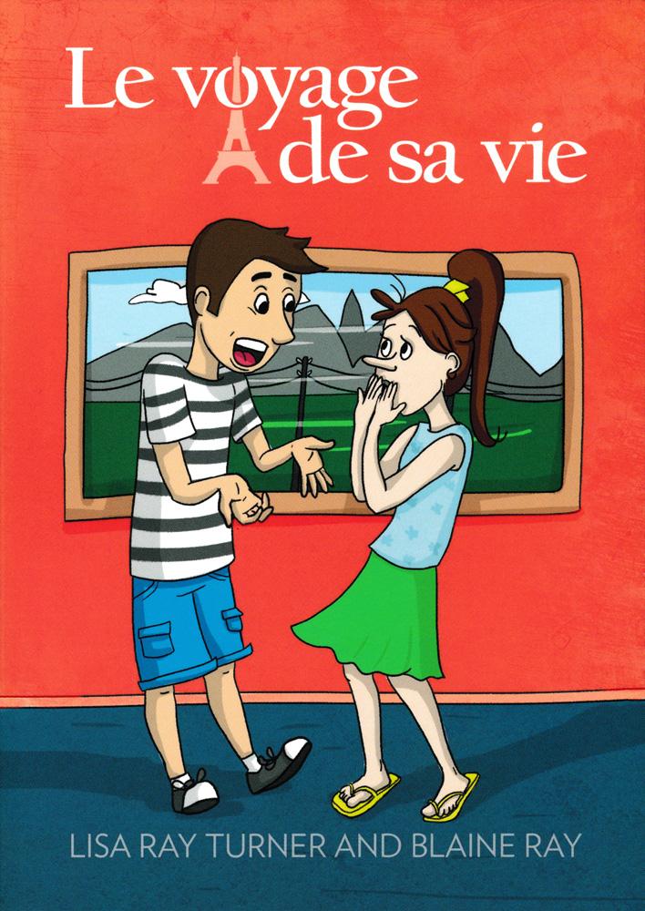 Le voyage de sa vie French Level 1 Reader