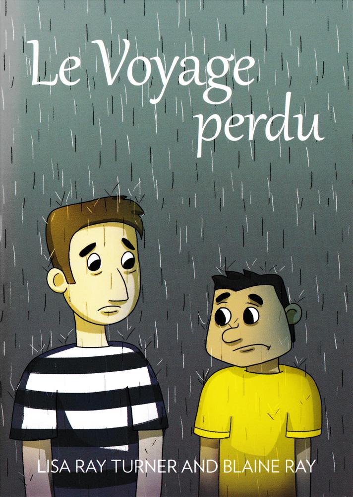 Le Voyage perdu French Level 2 Reader