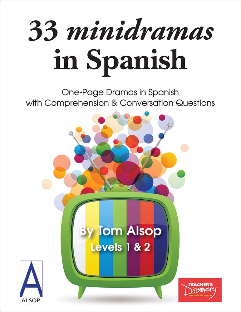 33 minidramas in Spanish Level 1/2 Full-Size Reproducible Reader