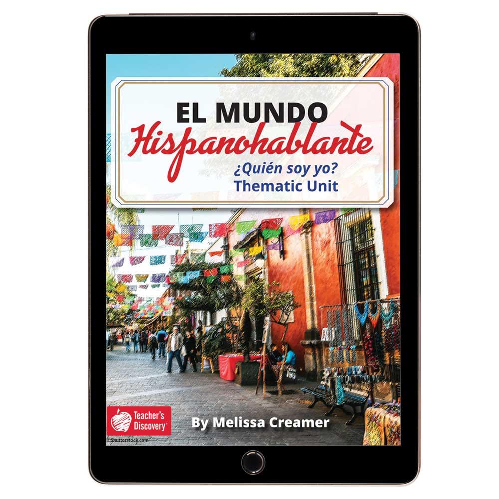 El mundo hispanohablante: ¿Quién soy yo? Spanish Thematic Unit - DIGITAL RESOURCE DOWNLOAD