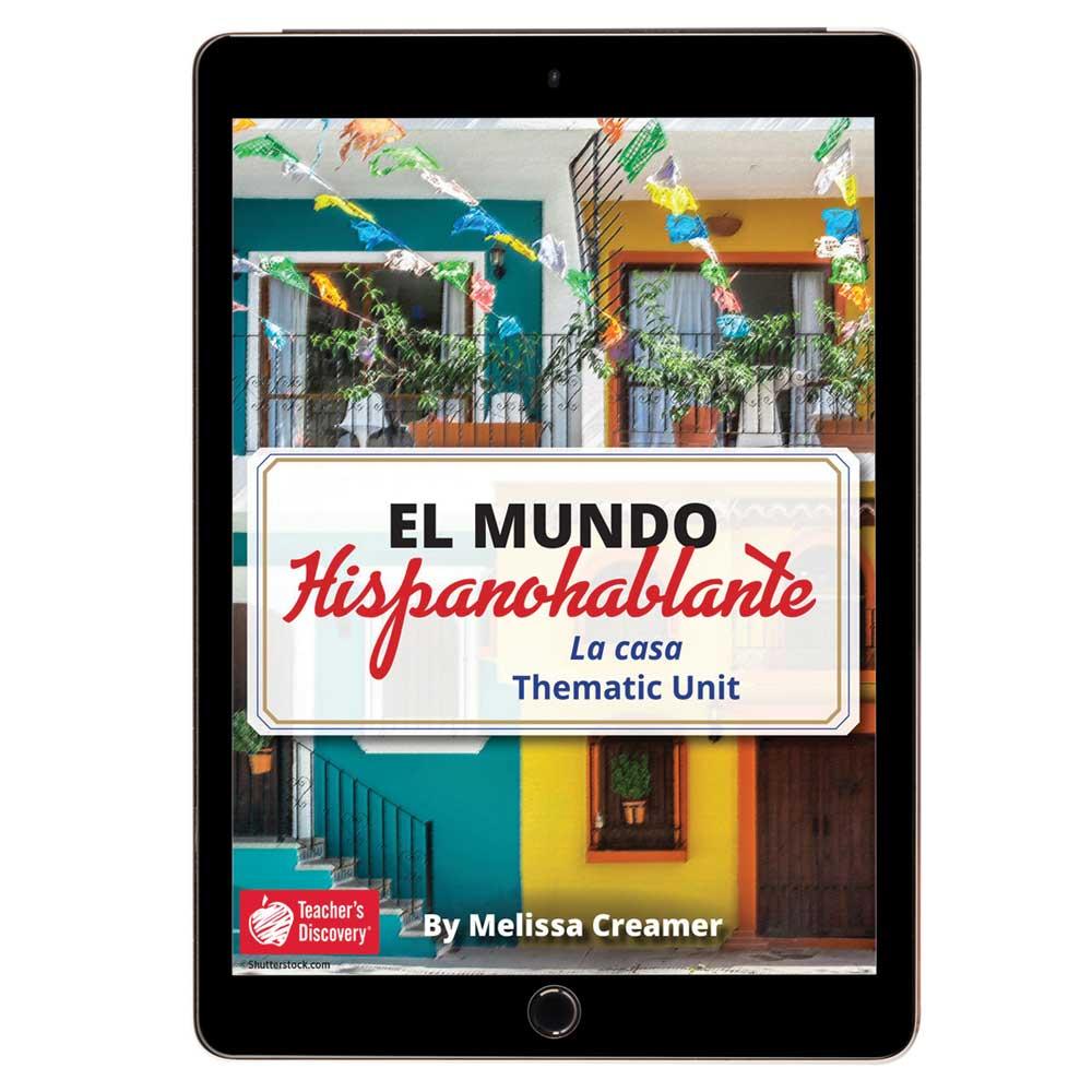 El mundo hispanohablante: La casa Spanish Thematic Unit - DIGITAL RESOURCE DOWNLOAD