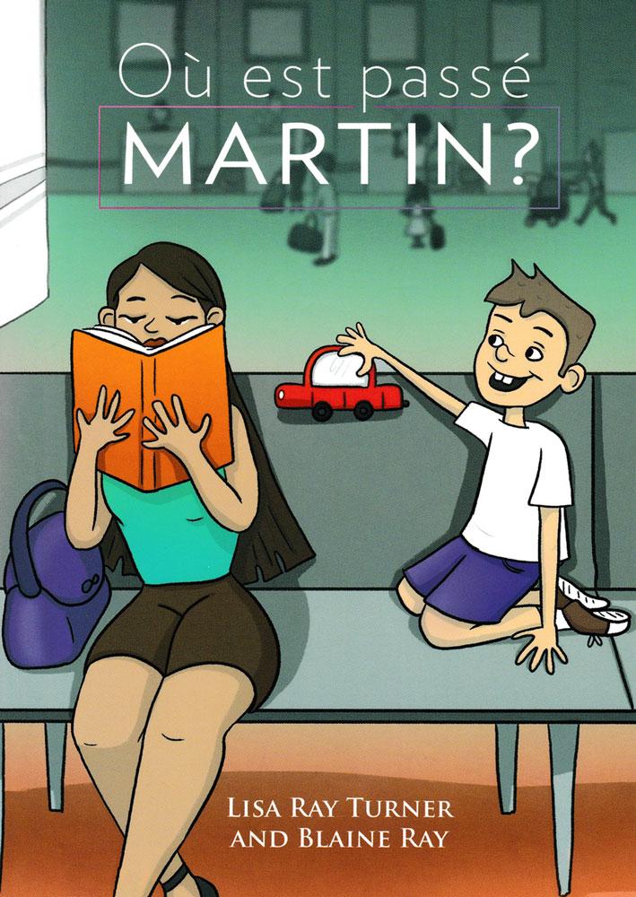 Où est passé Martin ? French Level 2 Reader