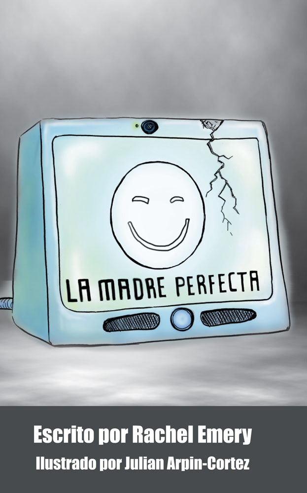 La madre perfecta Spanish Level 1 Reader